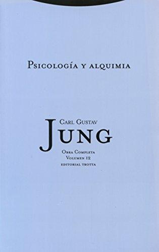 9788481647044: Psicología y alquimia: Vol. 12 (Obras Completas de Carl Gustav Jung) (Spanish Edition)
