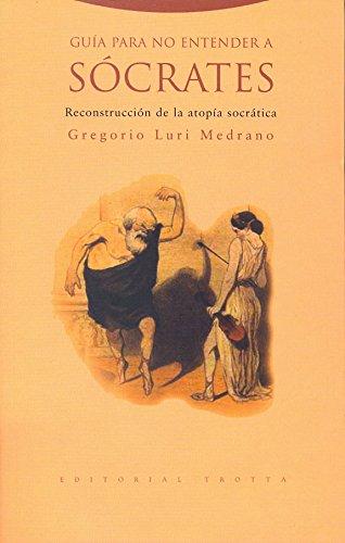 9788481647051: Guía para no entender a Sócrates