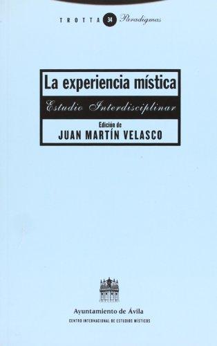 9788481647105: La experiencia mística: Estudio interdisciplinar (Paradigmas)