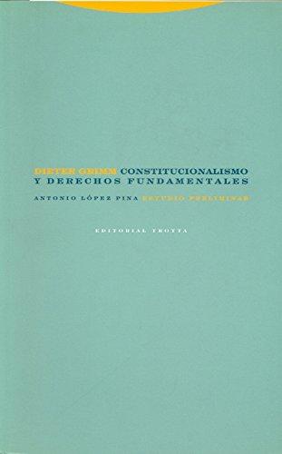 9788481647334: Constitucionalismo y derechos fundamentales