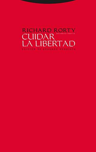 9788481647464: Cuidar La Libertad. Entrevistas Sobre Política Y Filosofía (Estructuras y Procesos. Filosofía)
