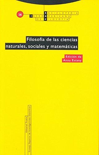9788481647624: Filosofía de las ciencias naturales, sociales y matemáticas: Vol. 28 (Enciclopedia Iberoamericana de Filosofía)