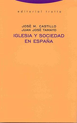 9788481647662: Iglesia y sociedad en España (Estructuras y Procesos. Religión)
