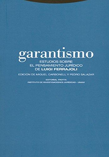 9788481647686: GARANTISMO: ESTUDIOS SOBRE EL PENSAMIENT