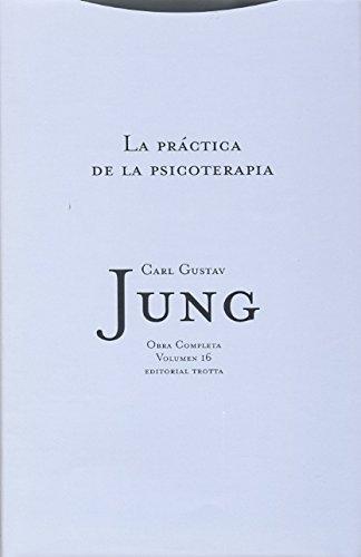 9788481648119: Practica de La Psicoterapia - Obras Completas 16 (Spanish Edition)