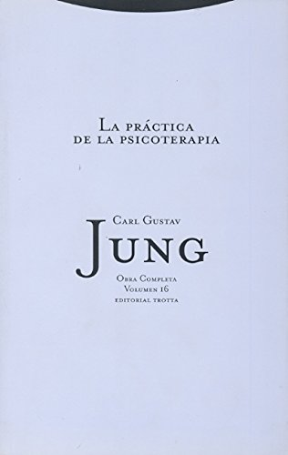 9788481648126: Practica de La Psicoterapia - Obras Compl. 16 Encuadernada (Spanish Edition)