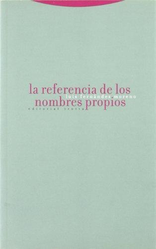 9788481648249: La referencia de los nombres propios (Estructuras y Procesos. Filosofía)
