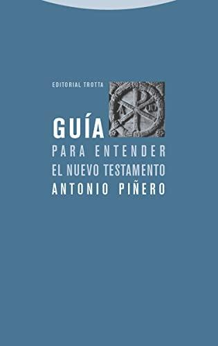9788481648324: Guía para entender el Nuevo Testamento (Estructuras y Procesos. Religión) (Spanish Edition)