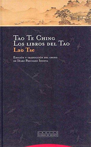 9788481648355: Tao Te Ching - Los Libros del Tao (Spanish Edition)
