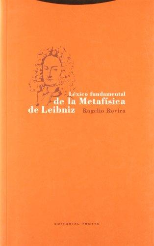 9788481648409: Léxico fundamental de la metafísica de Leibniz (Estructuras y Procesos. Filosofía)