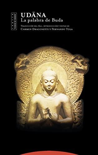 9788481648508: Udana: La palabra de Buda (Pliegos de Oriente)