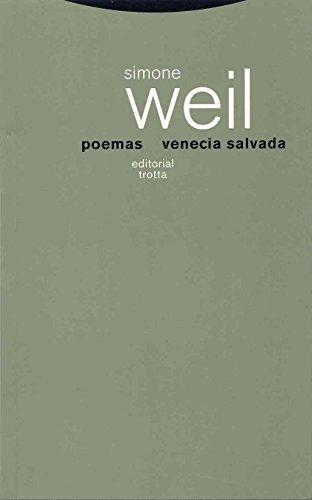 Poemas seguido de Venecia salvada - Weil, Simone