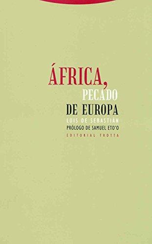 9788481648560: Africa, Pecado de Europa (Spanish Edition)