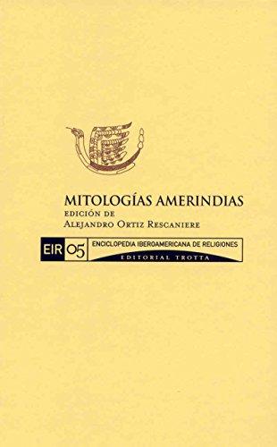 9788481648584: Mitologías amerindias: Vol. 5 EIR (Enciclopedia Iberoamericana de Religiones)