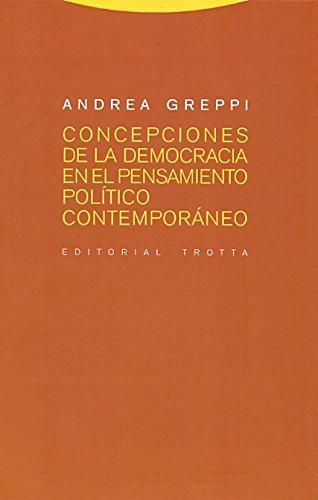 Concepciones de la democracia en el pensamiento político contemporáneo: Andrea Greppi
