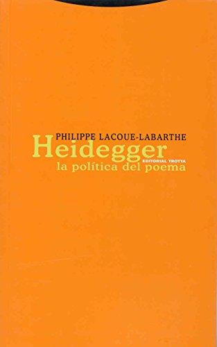 9788481648928: Heidegger: La política del poema