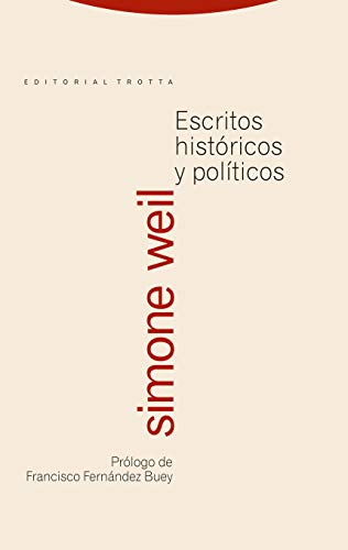 Escritos históricos y políticos / Historical and Political Writings (Spanish Edition) (8481648957) by Weil, Simone