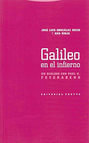 9788481649178: Galileo en el infierno : un diálogo con Paul K. Feyerabed