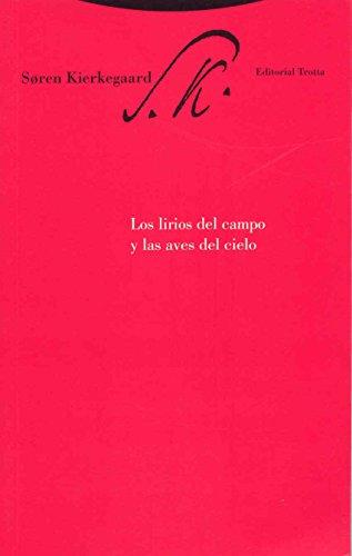 9788481649215: Los Lirios Del Campo Y Las Aves Del Cielo