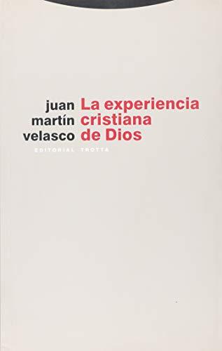 9788481649239: La experiencia cristiana de Dios