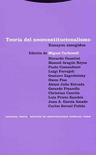 9788481649284: Teoria del neoconstitucionalismo. Ensayos escogidos (Spanish Edition)