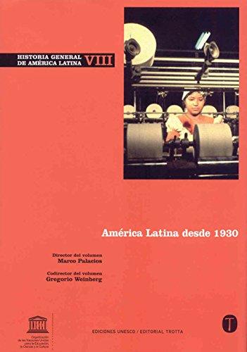9788481649581: Historia General de América Latina Vol. VIII: América Latina desde 1930: 8