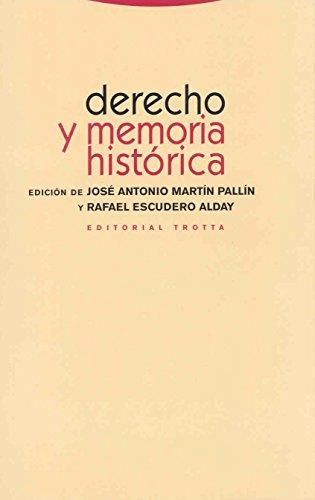 9788481649642: Derecho y memoria histórica