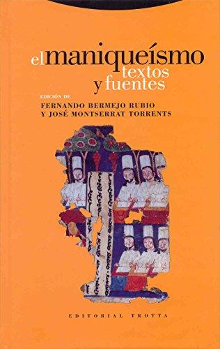 El maniqueismo. Textos y fuentes.: RUBIO (Fernando Bermejo), TORRENTS (José Montserrat) [Ed.]