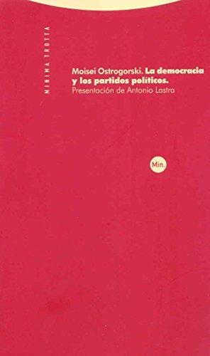 9788481649956: La democracia y los partidos políticos (Minima Trotta)