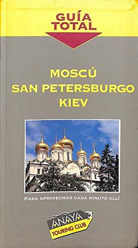 9788481656671: Moscú / san petersburgo / Kiev (guia total)