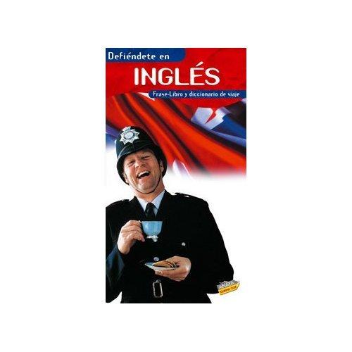 9788481658385: Defiéndete en Inglés (Frase-Libro Y Diccionario De Viaje)