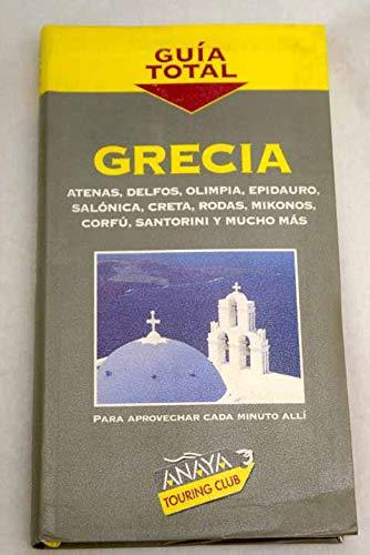 9788481658620: Grecia (guia Total) (Guia Total Para Viajeros)
