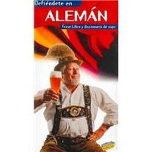 9788481658651: Defiéndete en Alemán (Frase-Libro Y Diccionario De Viaje)