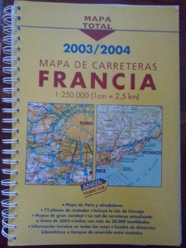 9788481659634: Mapa carreteras Francia. 2003/2004
