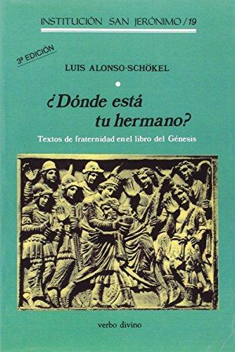 9788481690156: ¿Dónde está tu hermano?: Textos de fraternidad en el libro del Génesis (Asociación Bíblica Española)