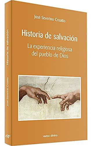 9788481690170: Historia de salvación: La experiencia religiosa del pueblo de Dios (Teología)
