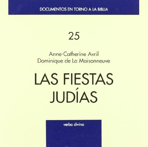 9788481690286: Las fiestas judías (Documentos en torno a la Biblia)