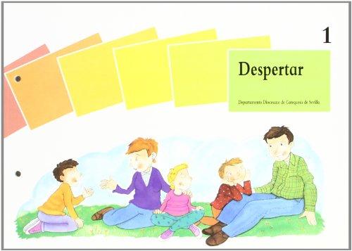 9788481691078: 1. despertar: (Libro del niño) (Catequesis de Sevilla)