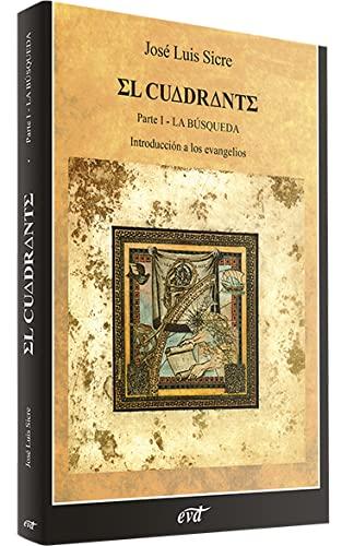 9788481691184: El Cuadrante, Tomo I: Introducción a los evangelios - La búsqueda (Materiales de trabajo)