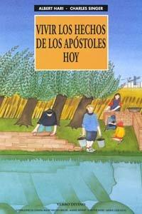 Vivir los Hechos de los Apóstoles hoy (848169147X) by Albert Hari