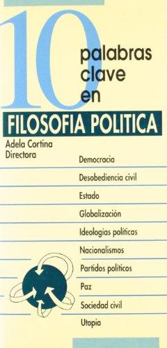 10 palabras clave en filosofia politica.(10 palabras: Cortina Orts, Adela