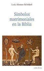 9788481691825: Simbolos matrimoniales en la Biblia