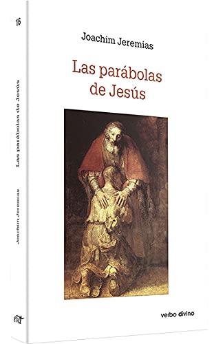 Las parábolas de Jesús (Estudios Bíblicos) (Spanish Edition) (9788481692129) by Jeremias, Joachim