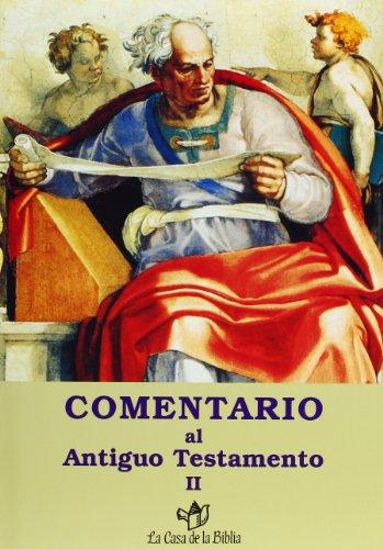 9788481692136: Comentario al Antiguo Testamento - II
