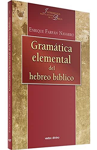 9788481692204: Gramatica Elemental Hebreo Biblico (Instrumentos para el estudio de la Biblia)