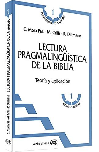 9788481692501: Lectura pragmalingüística de la Biblia: Teoría y aplicación (Evangelio y Cultura)
