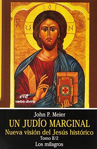9788481692525: Un judío marginal. Nueva visión del Jesús histórico. Tomo II/2ª parte