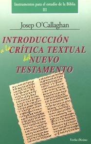 Introducción a la crítica textual del Nuevo: O'Callaghan, José
