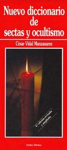 9788481692716: Nuevo diccionario de sectas y ocultismo (Diccionarios)