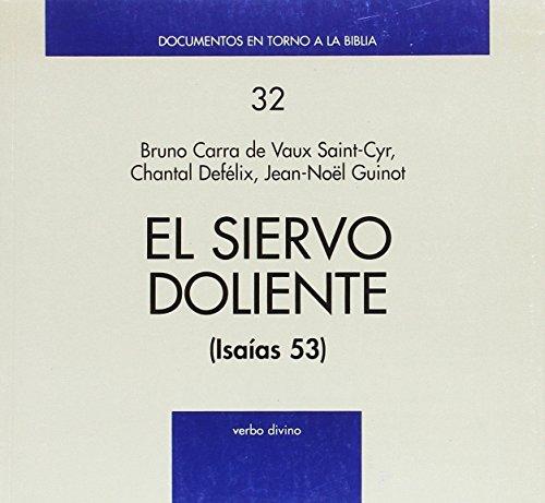 9788481692921: El Siervo Doliente